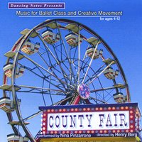 County Fair - Music for Ballet Class and Creative Movement CD by Nina Pinzarrone
