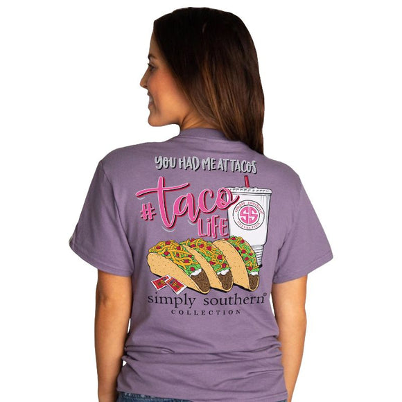 Simply Southern You Had Me At Tacos