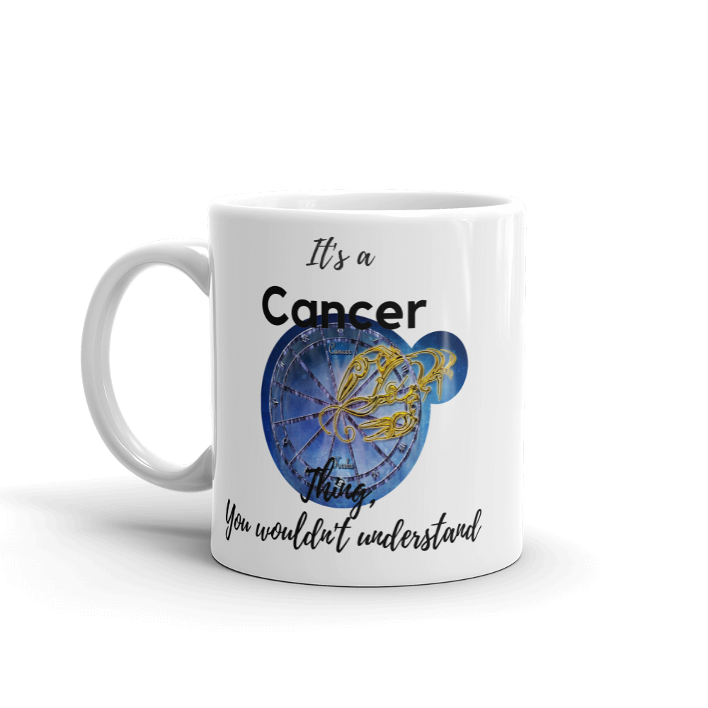 It's A Cancer Thing Zodiac Mug - exclusivedoodle
