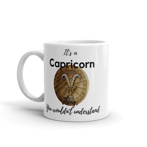 It's A Capricorn Thing Zodiac Mug - exclusivedoodle