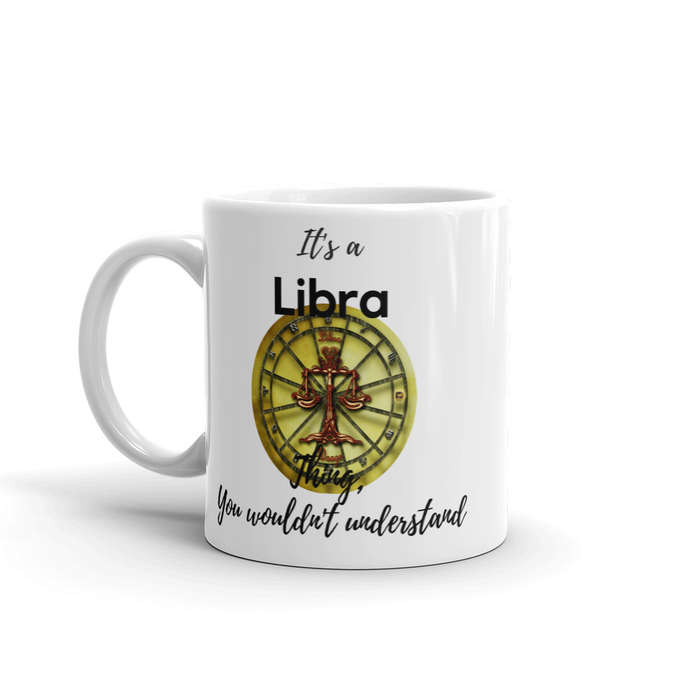 It's A Libra Thing Zodiac Mug - exclusivedoodle