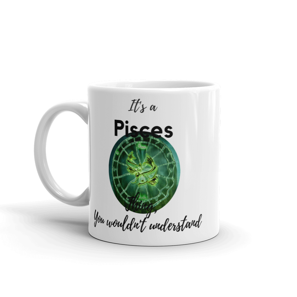 It's A Pisces Thing Zodiac Mug - exclusivedoodle