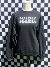 DRAGSTRIP GIRL - Long Sleeve Sweatshirt