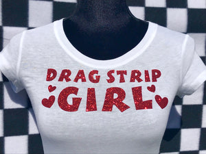DRAG STRIP GIRL Short Sleeve T-Shirt WHITE