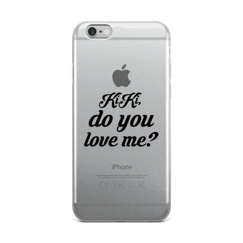 Kiki, Do you love me? iPhone Case