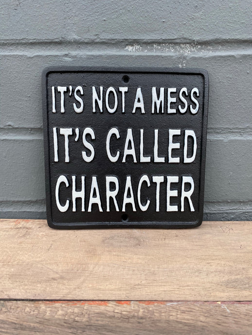 It's Not a Mess Plaque