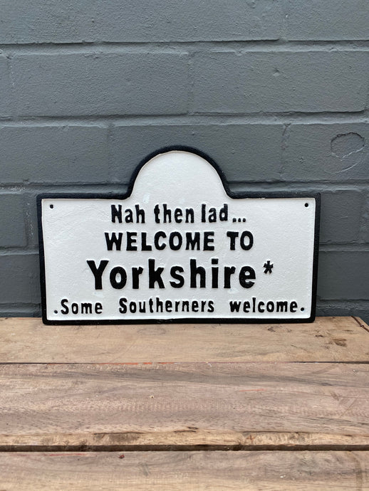 'Nah then' Yorkshire Sign