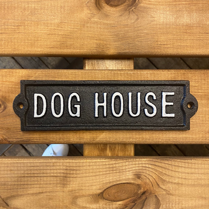 Dog House Plaque