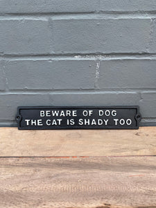 Shady Cat Plaque