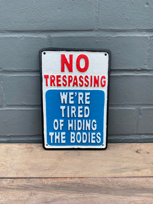 Trespassing Plaque