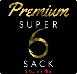 Premium Super 6 Sack (6-Month)