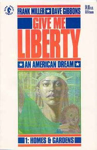 GIVE ME LIBERTY: AN AMERICAN DREAM #1-4 COMPLETE SET