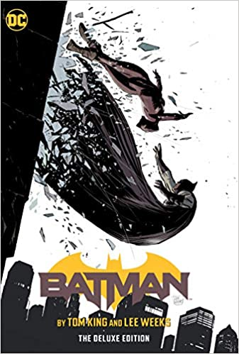 BATMAN BY TOM KING & LEE WEEKS DELUXE ED HC