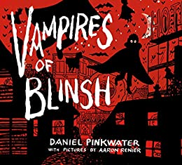 VAMPIRES OF BLINSH HC