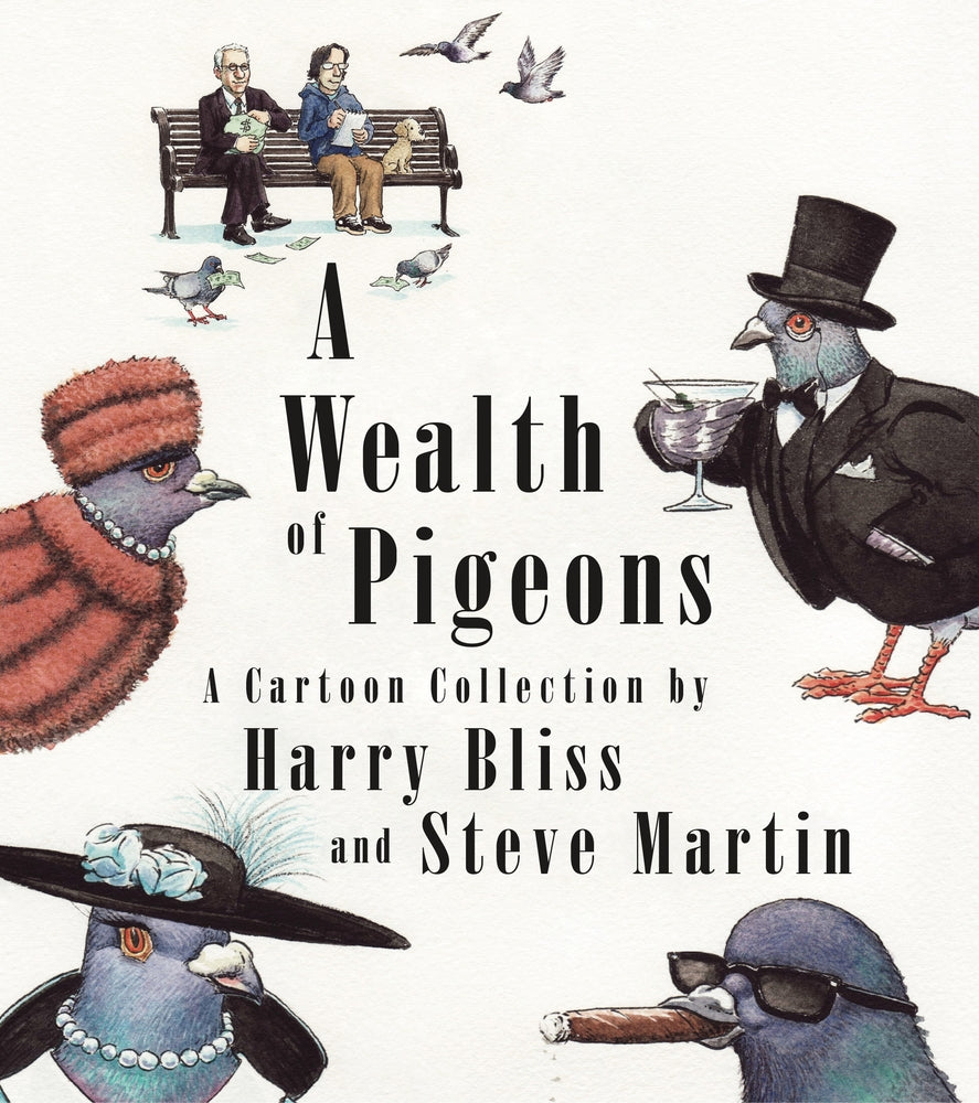 A WEALTH OF PIGEONS HC