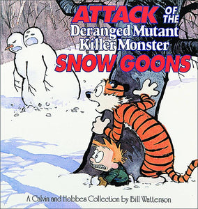 CALVIN & HOBBES ATTACK OF THE DERANGED SNOW GOONS