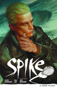 BTVS SPIKE TP VOL 01 DARK PLACE
