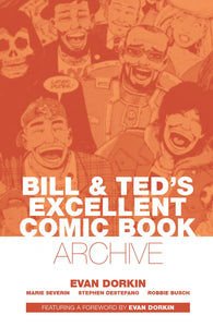 BILL AND TED'S EXCELLENT COMIC BOOK ARCHIVE TP