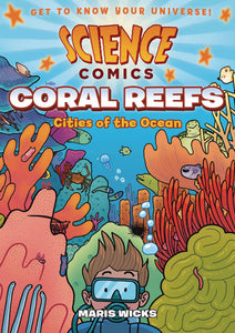 SCIENCE COMICS CORAL REEFS CITIES OF OCEAN SC GN