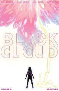 BLACK CLOUD TP VOL 02 NO RETURN