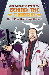 JIM CORNETTE PRESENTS BEHIND CURTAIN WRESTLING STORIES TP