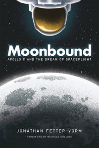 MOONBOUND APOLLO 11 & DREAM OF SPACEFLIGHT GN