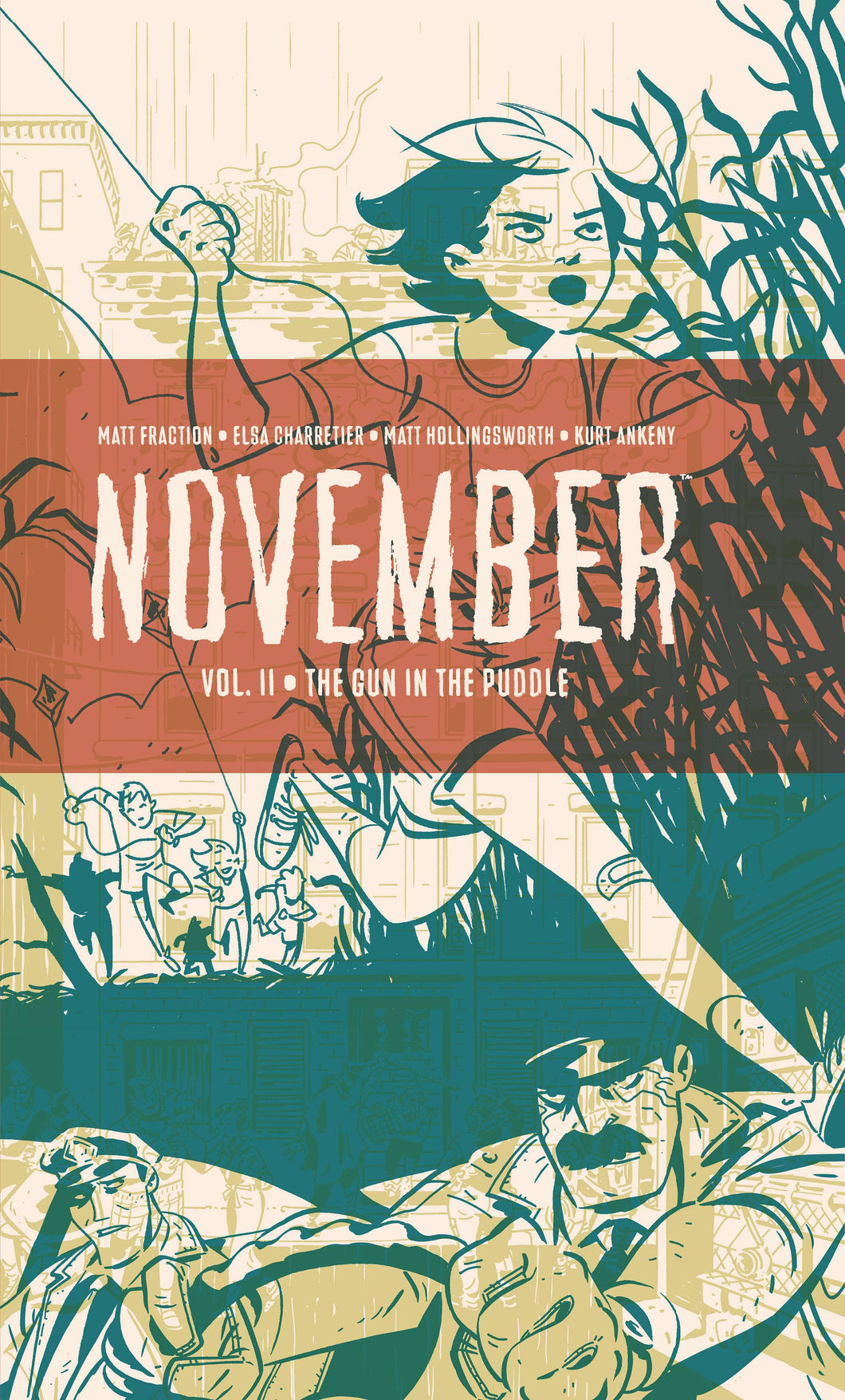 NOVEMBER VOL 02 HC GUN IN THE PUDDLE
