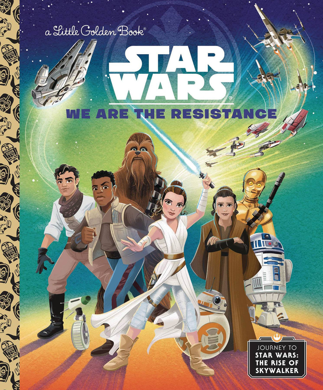WE ARE THE RESISTANCE STAR WARS LITTLE GOLDEN BOOK