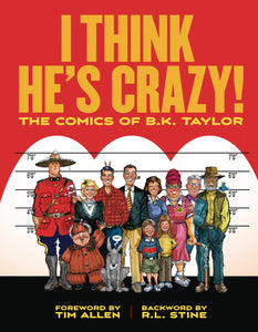 I THINK HE'S CRAZY! NATIONAL LAMPOON COMICS OF BK TAYLOR HC