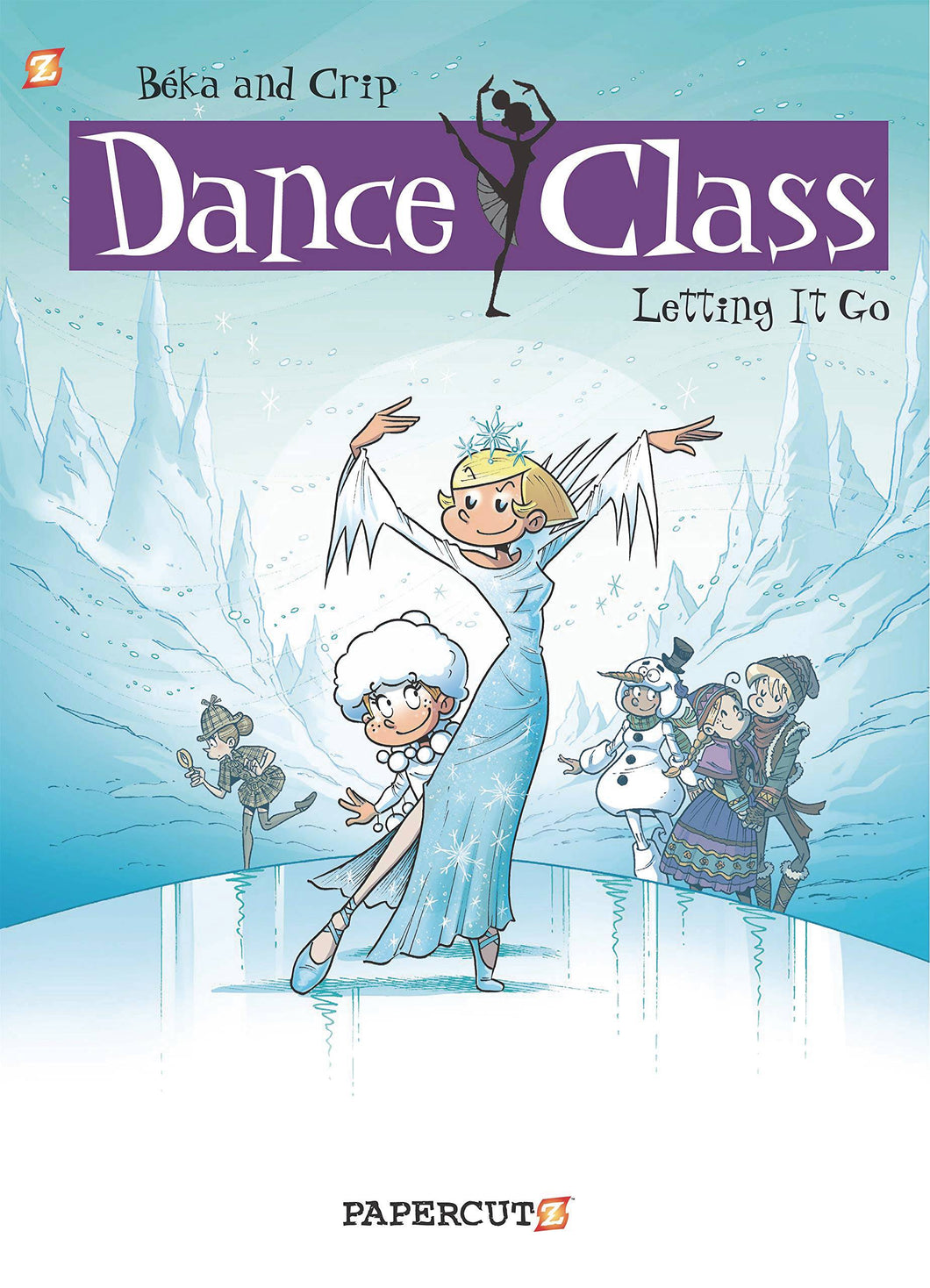 DANCE CLASS HC VOL 10 LETTING IT GO