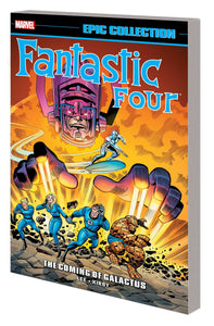 FANTASTIC FOUR EPIC COLLECTION COMING GALACTUS TP