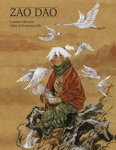 CUISINE CHINOISE: TALES OF FOOD AND LIFE GN HC