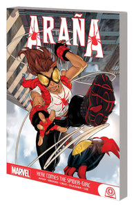 ARANA HERE COMES THE SPIDER-GIRL TP