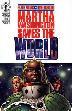MARTHA WASHINGTON SAVES THE WORLD #1-3 (Dark Horse 1997( COMPLETE SET)