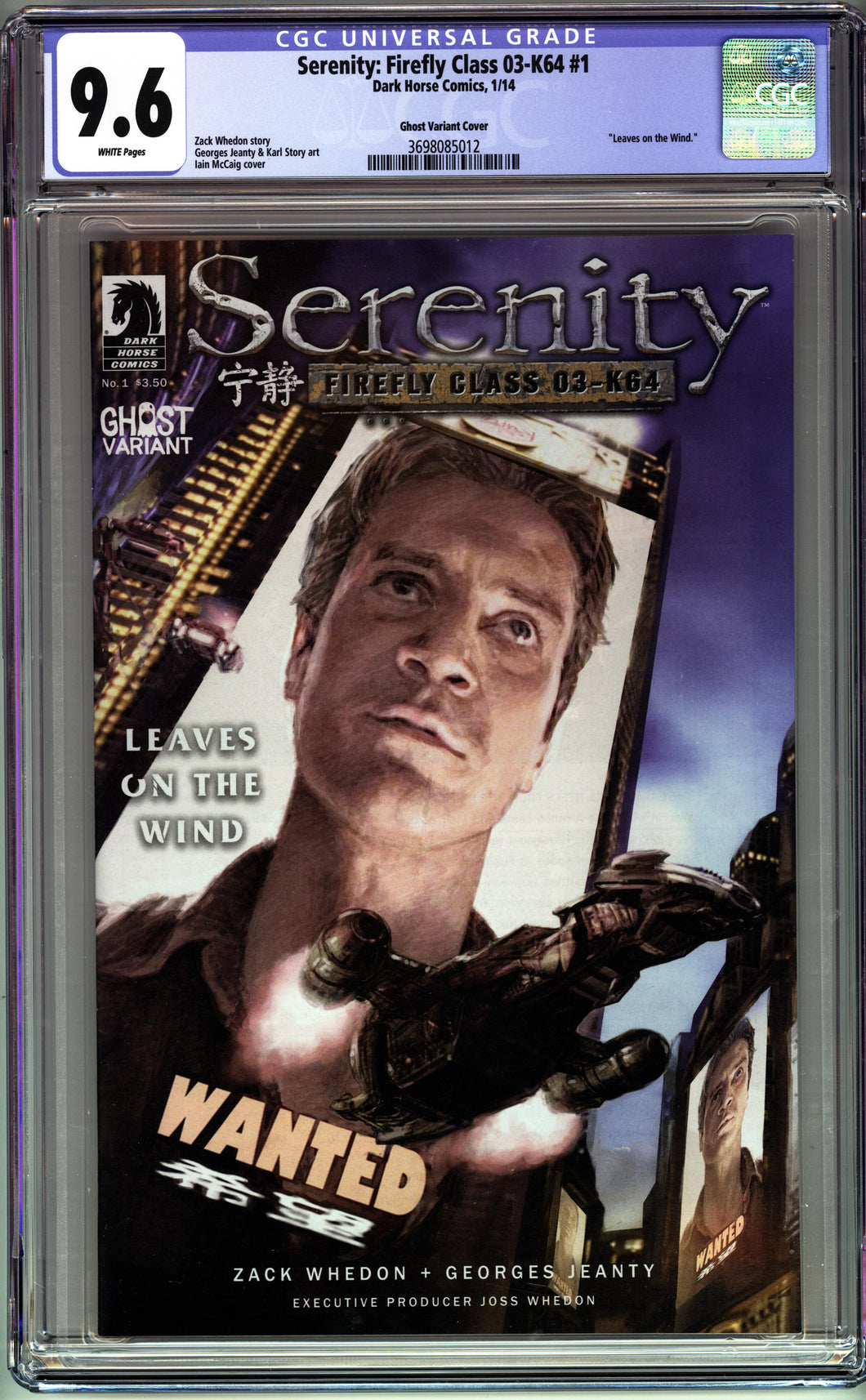 SERENITY FIREFLY CLASS 03-K64 #1 (2014 DARK HORSE) CGC GRADED 9.6 NM+ Ghost Variant