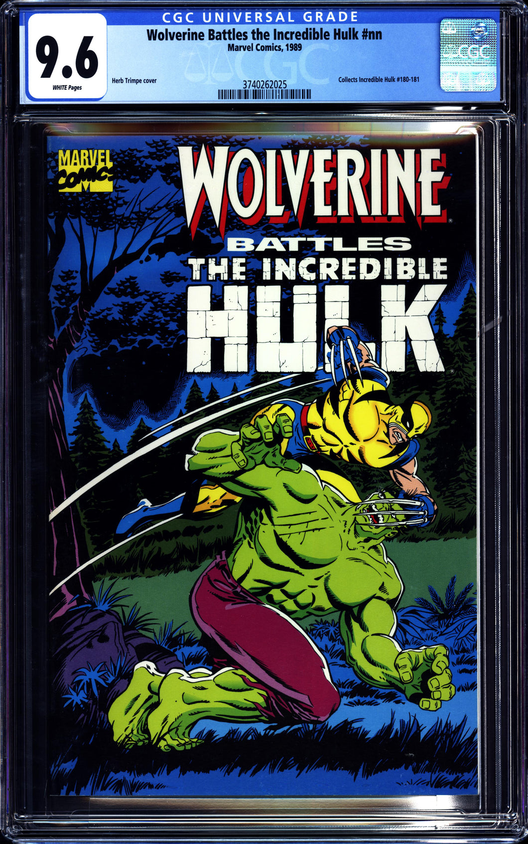 WOLVERINE BATTLES INCREDIBLE HULK (1989 Marvel) CGC 9.6 NM+ 180 181