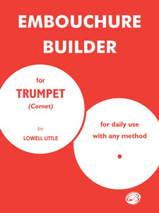 Embouchure Builder  for Trumpet (Cornet) [product type] Luscombe Music - Luscombe Music