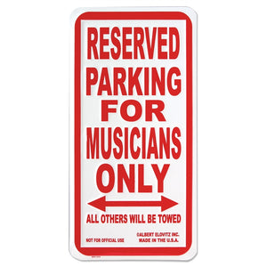 Reserved Parking for Musicians Only Sign [product type] Luscombe Music - Luscombe Music
