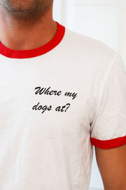 'Where my dogs at' Ringer Tee in Red/White, Winnie Lou Merch, Winnie Lou - The Canine Company, - Winnie Lou - The Canine Company