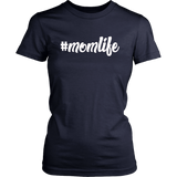 Momlife T-Shirt