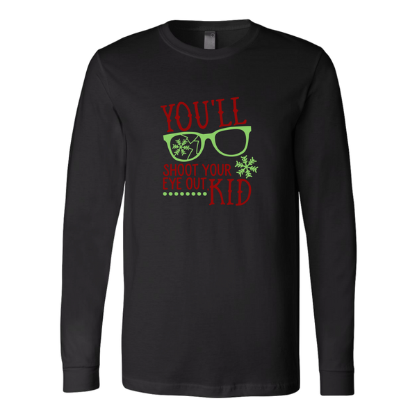 You'll Shoot Your Eye Out Long Sleeve
