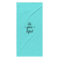 Be-you-tiful Towel