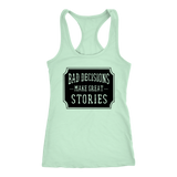 Bad Decisions Make Great Stories Tank