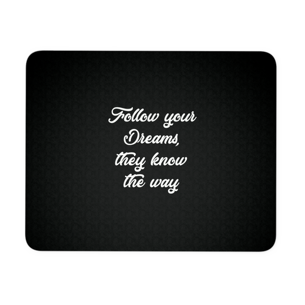 Your Dreams Mousepad
