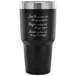 Faith Hope Love Tumbler