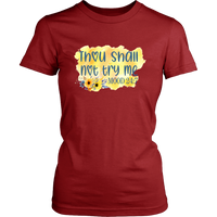 Thou Shall Not Try Me TShirt