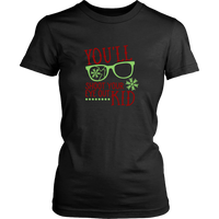 You'll Shoot Your Eye Out TShirt