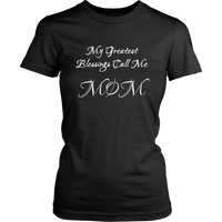 Mom Blessings TShirt