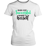 Behind Every Successful Woman TShirt