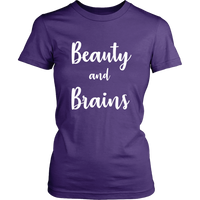 Beauty & Brains TShirt